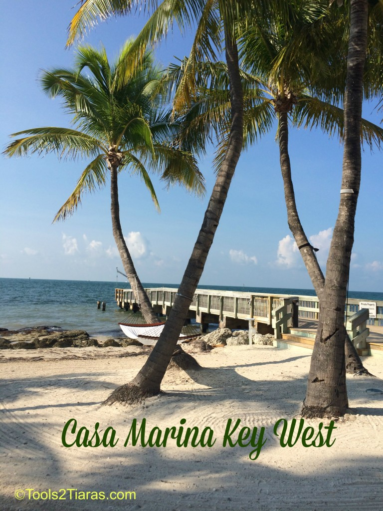 5 Reasons To Stay At Casa Marina In Key West Tools 2 Tiaras