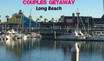 Long Beach For A Couples Getaway