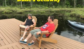A Dude's Getaway at The Lodge At Woodloch