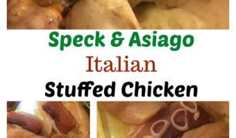 Asiago and Speck Italian Stuffed Chicken