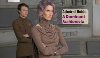 Laura Dern, VICE ADMIRAL AMILYN is a Dominant Fashionista